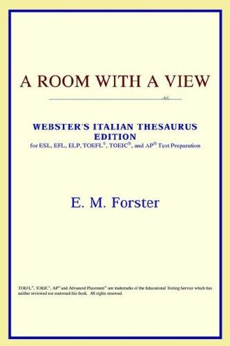 A Room with a View (Webster's Italian Thesaurus Edition)
