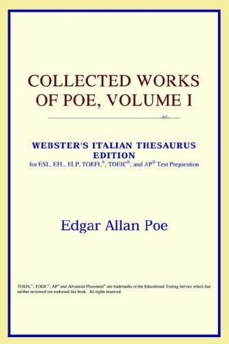Collected Works of Poe, Volume I (Webster's Italian Thesaurus Edition)