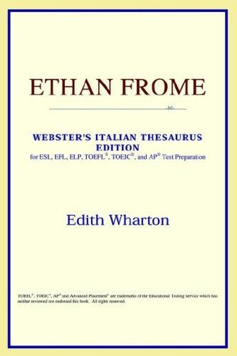 Ethan Frome (Webster's Italian Thesaurus Edition)