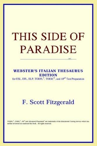 This Side of Paradise (Webster's Italian Thesaurus Edition)