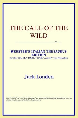 Download The Call of the Wild (Webster's Italian Thesaurus Edition)