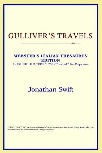 Download Gulliver's Travels (Webster's Italian Thesaurus Edition)