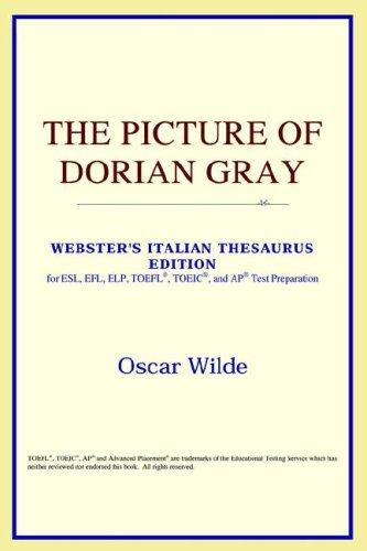 Download The Picture of Dorian Gray (Webster's Italian Thesaurus Edition)