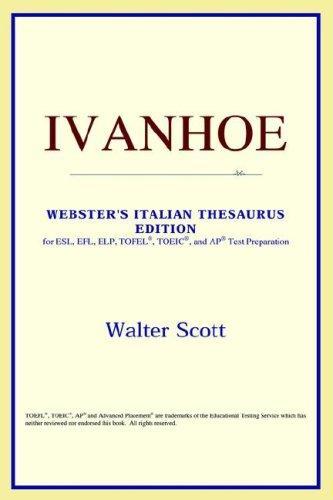 Download Ivanhoe (Webster's Italian Thesaurus Edition)