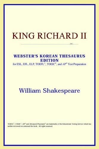 Download King Richard II (Webster's Korean Thesaurus Edition)