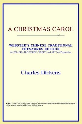 A Christmas Carol (Webster's Chinese-Traditional Thesaurus Edition)
