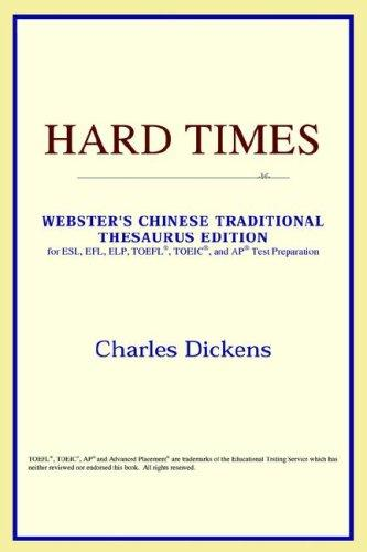 Hard Times (Webster's Chinese-Simplified Thesaurus Edition)