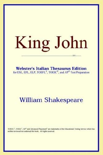 Download King John (Webster's Italian Thesaurus Edition)