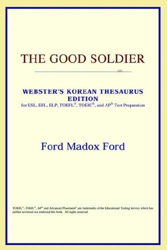 The Good Soldier (Webster's Korean Thesaurus Edition)