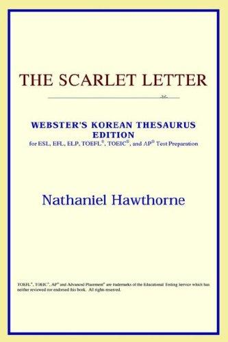 Download The Scarlet Letter (Webster's Korean Thesaurus Edition)