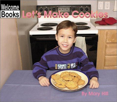 Let's make cookies by Hill, Mary