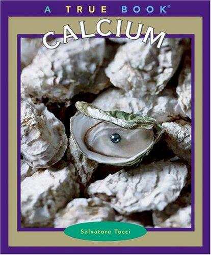 Calcium (True Books)