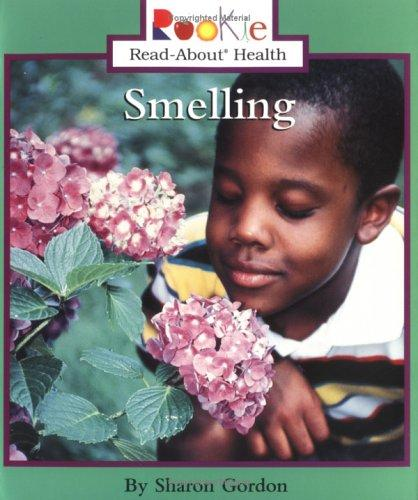 Download Smelling (Rookie Read-About Health)