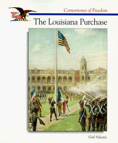Download The Louisiana Purchase (Cornerstones of Freedom)