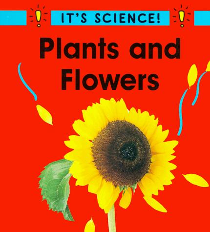 Download Plants and Flowers (It's Science)