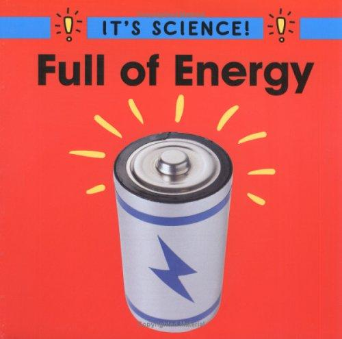 Full of Energy (It's Science)
