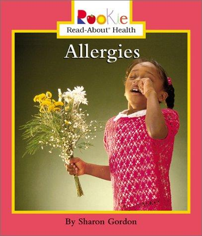 Allergies (Rookie Read-About Health)