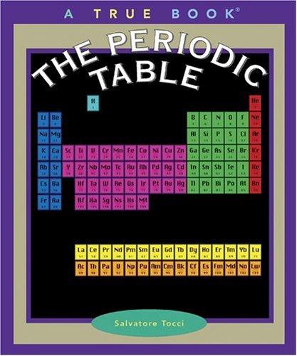 The Periodic Table (True Books)