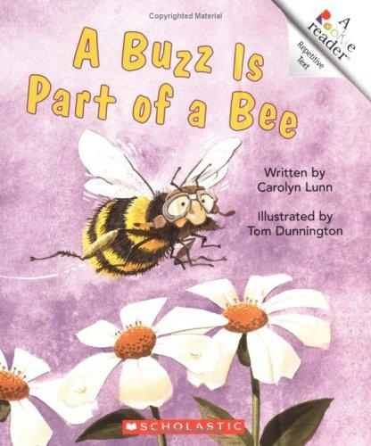 A Buzz Is Part of a Bee (Rookie Readers)