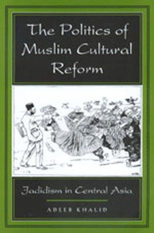 The Politics of Muslim Cultural Reform