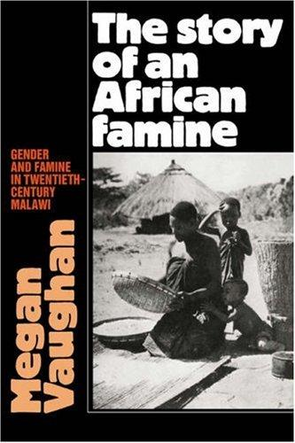 The Story of an African Famine