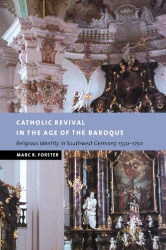 Download Catholic Revival in the Age of the Baroque