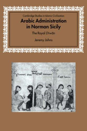 Download Arabic Administration in Norman Sicily