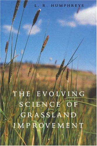 Download The Evolving Science of Grassland Improvement