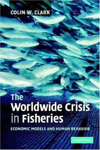 Download The Worldwide Crisis in Fisheries