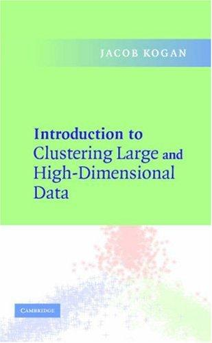 Download Introduction to Clustering Large and High-Dimensional Data