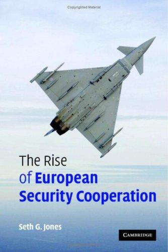 Download The Rise of European Security Cooperation