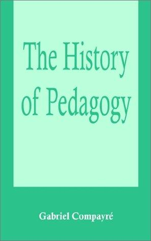 Download The History of Pedagogy