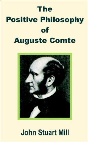 Positive Philosophy of Auguste Comte