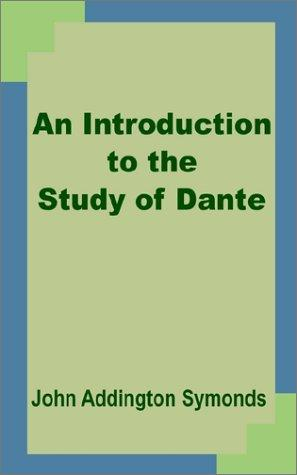 Download An Introduction to the Study of Dante