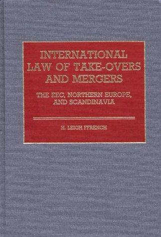 Download International law of take-overs and mergers