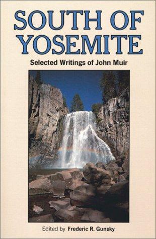South of Yosemite