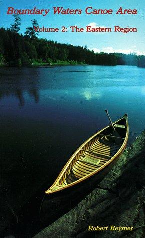 The Boundary Waters Canoe Area