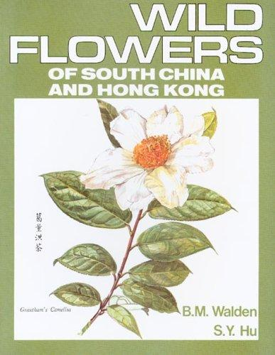 Download Wild Flowers of South China And Hong Kong