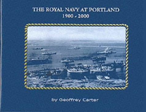 Image for The Royal Navy at Portland 1900-2000
