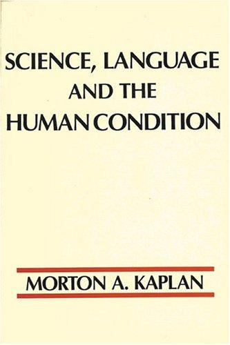 Science, language, and the human condition