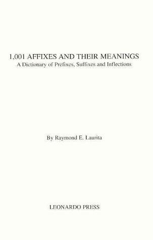 1,001 Affixes and Their Meanings