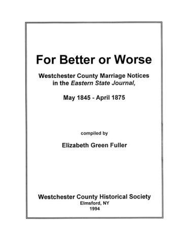 For better or worse by Elizabeth Green Fuller