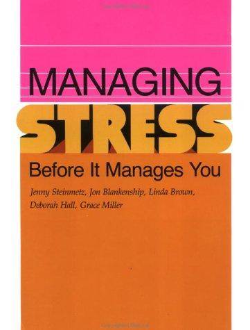 Download Managing Stress Before It Manages You