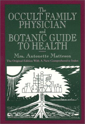 Download The occult family physician and botanic guide to health