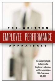 199 Pre-Written Employee Performance Appraisals: The Comple-te Guide to Successful Employee Evaluations and Documentatio