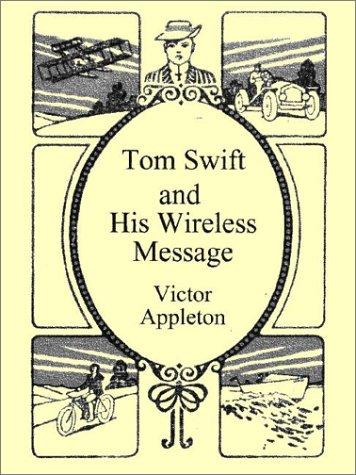 Download Tom Swift and His Wireless Message
