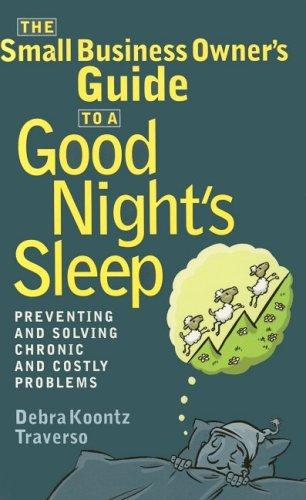 Download The Small Business Owner's Guide to a Good Night's Sleep