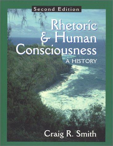 Download Rhetoric & human consciousness