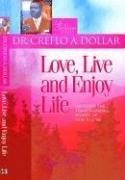 Download Love, Live And Enjoy Life