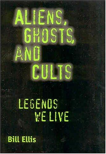 Download Aliens, Ghosts, and Cults